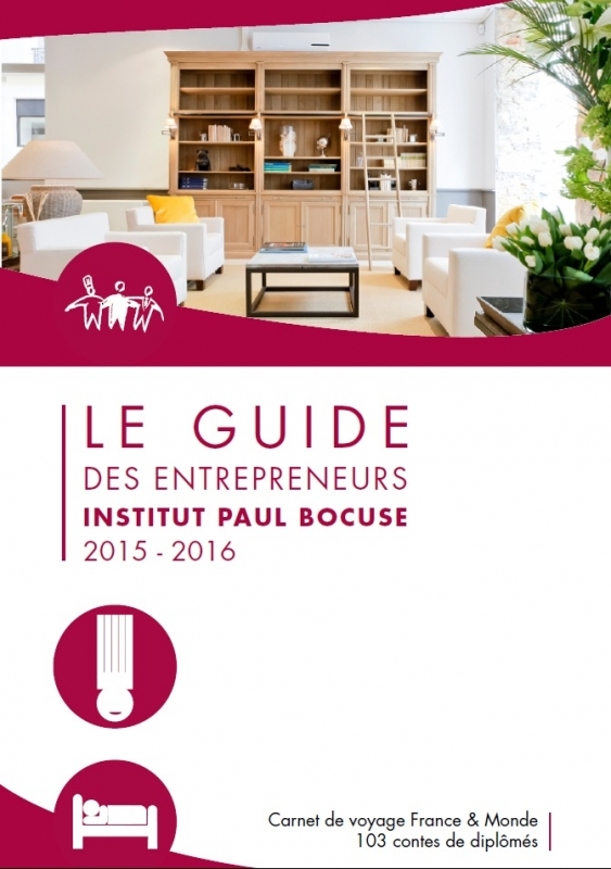 2ème édition du Guide des Entrepreneurs Institut Paul Bocuse et son application mobile