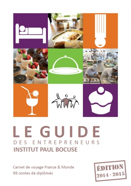 Le Guide des entrepreneurs Institut Paul Bocuse – Edition 2014-2015 - image